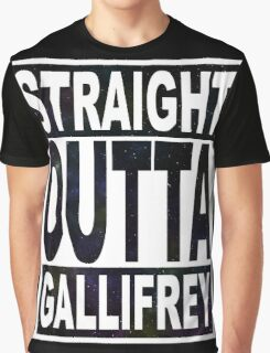 Straight Outta Gallifrey Graphic T-Shirt