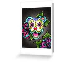 Day of the Dead Smiling Pit Bull Sugar Skull Dog Greeting Card