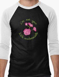 I'm not your Little Mademoiselle Men's Baseball ¾ T-Shirt