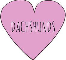 SAUSAGE DOG / DACHSHUND LOVE by Bundjum