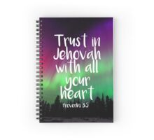 Trust in Jehovah Spiral Notebook