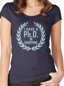 P.h.D. in Shopping  Women's Fitted Scoop T-Shirt
