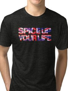 Spice Up your life Tri-blend T-Shirt