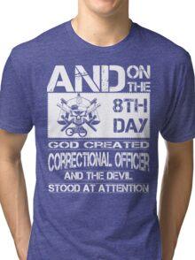 correctional officer funny correctional officer retirement correctiona Tri-blend T-Shirt