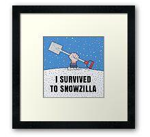 I SURVIVED TO SNOWZILLA Framed Print