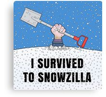 I SURVIVED TO SNOWZILLA Canvas Print