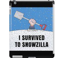 I SURVIVED TO SNOWZILLA iPad Case/Skin
