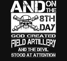 Tank Armed  field artillery officer field artillery mom History  Weapo Unisex T-Shirt