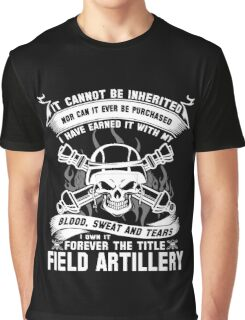 field artillery field artillery major  field artillery mom Armed Force Graphic T-Shirt