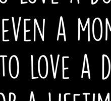 To Love A Dog Sticker