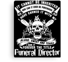 Undertaker funeral director voice Badass funeral director mug funeral  Canvas Print