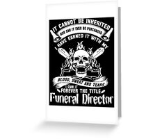 Undertaker funeral director voice Badass funeral director mug funeral  Greeting Card