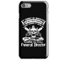 Undertaker funeral director voice Badass funeral director mug funeral  iPhone Case/Skin