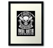 funeral director mug funeral director funeral director mug Mortician f Framed Print