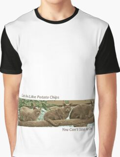 Cats Are Like Potato Chips Graphic T-Shirt