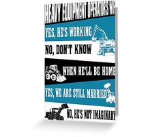 heavy equipment operator  Greeting Card