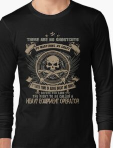 Cold  heavy equipment operator Tower heavy equipment operator Heavy Eq Long Sleeve T-Shirt