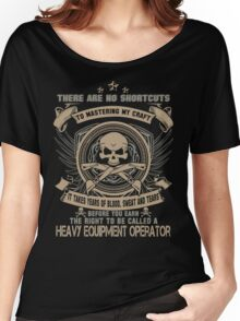 Cold  heavy equipment operator Tower heavy equipment operator Heavy Eq Women's Relaxed Fit T-Shirt