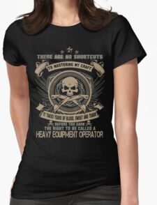 Cold  heavy equipment operator Tower heavy equipment operator Heavy Eq Womens Fitted T-Shirt