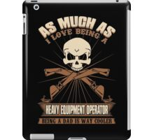 Heavy Equipment Operator Tshirts heavy equipment operator Animated sex iPad Case/Skin