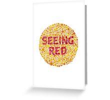 Seeing Red Greeting Card
