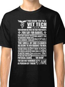 Vet Tech T Shirt vet tech sweatshirts vet tech travel mugs vet tech hu Classic T-Shirt