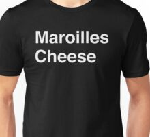 Maroilles Cheese Unisex T-Shirt