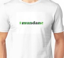 #mundane electric green 2 Unisex T-Shirt