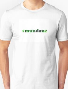 #mundane electric green 2 T-Shirt
