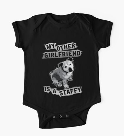 My Other Girlfriend Is A Staffy in Black and White One Piece - Short Sleeve
