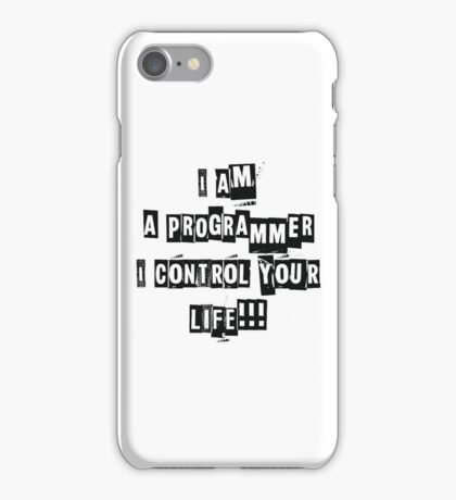 I'm a programmer ... iPhone Case/Skin