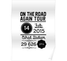 14th February - Etihad Stadium OTRA Poster