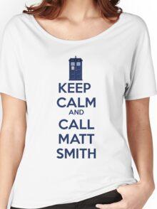 Keep Calm And Call Matt Smith Women's Relaxed Fit T-Shirt