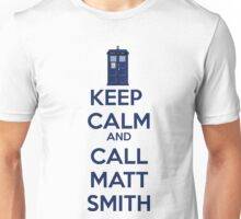 Keep Calm And Call Matt Smith Unisex T-Shirt