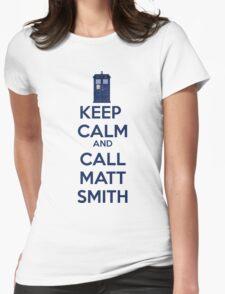 Keep Calm And Call Matt Smith Womens Fitted T-Shirt