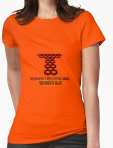 Torchwood - The 21st Century Is When Everything Changes... Womens Fitted T-Shirt