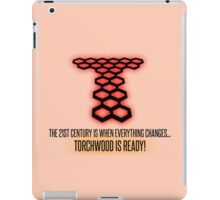 Torchwood - The 21st Century Is When Everything Changes... iPad Case/Skin