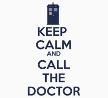 Keep Calm And call the doctor by Winkham