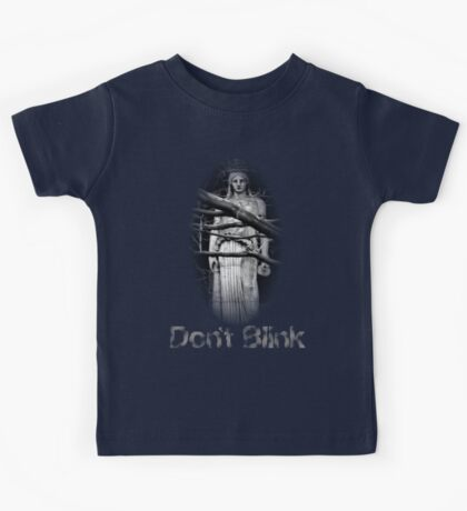 Don't Blink Weeping Angel  Kids Tee