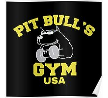 Pit Bull's Gym Poster