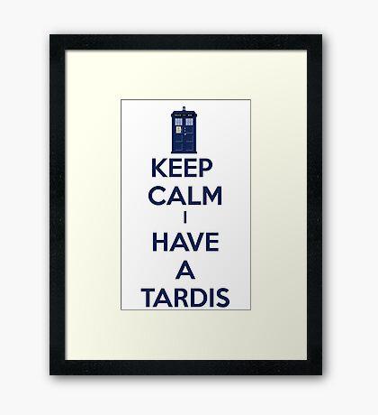 Keep Calm I Have A Tardis Framed Print
