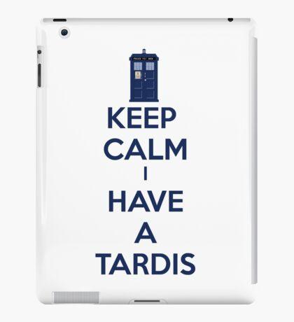Keep Calm I Have A Tardis iPad Case/Skin