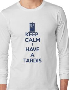 Keep Calm I Have A Tardis Long Sleeve T-Shirt