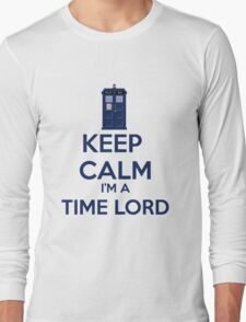 Keep Calm I'm A Time Lord Long Sleeve T-Shirt
