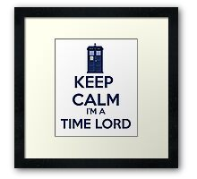 Keep Calm I'm A Time Lord Framed Print