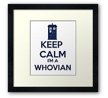 Keep Calm i'm a whovian Framed Print