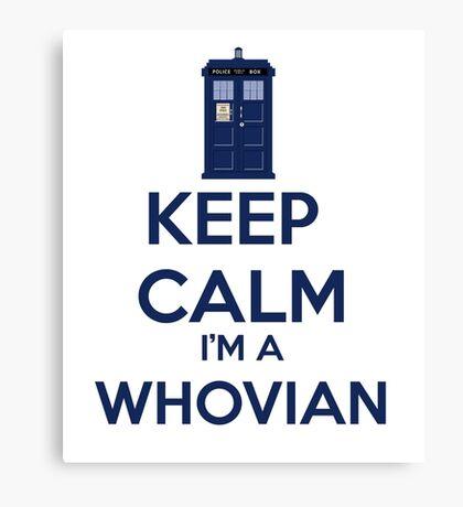 Keep Calm i'm a whovian Canvas Print