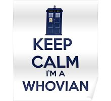 Keep Calm i'm a whovian Poster