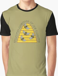 Beekeepers, Guardians of our Ecosystem Graphic T-Shirt