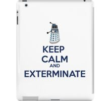 Keep Calm And Exterminate  iPad Case/Skin